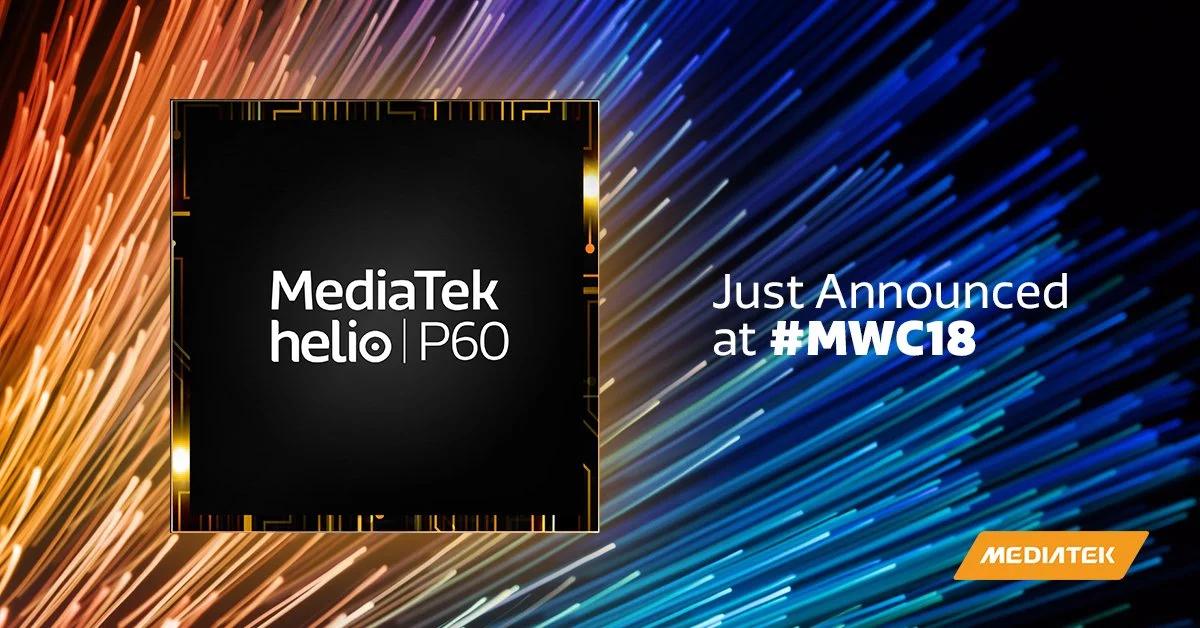 MediaTek Helio P60 представлен на выставке MWC 2018