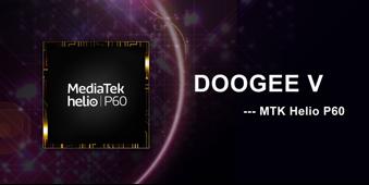 Doogee V — смартфон, что будет шустро работать благодаря Helio P60