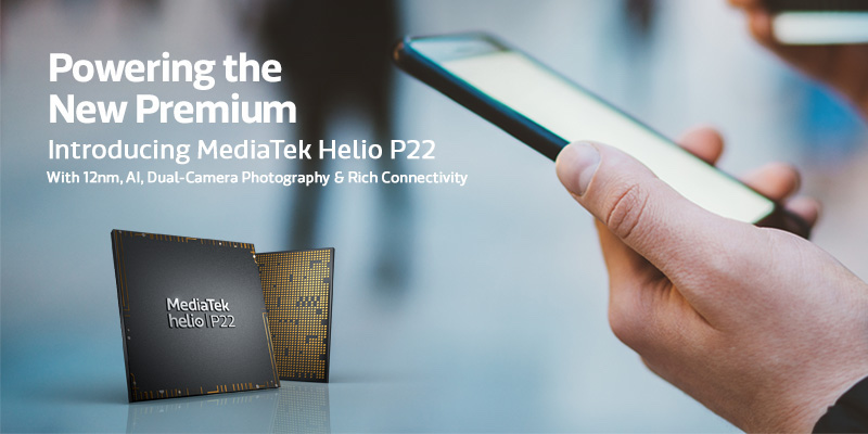 MediaTek представила процессор Helio P22